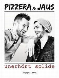 Cover Pizzera & Jaus - Unerhört solide [DVD]